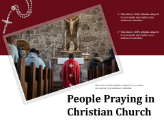 People Praying In Christian Church Ppt PowerPoint Presentation Styles Format PDF