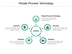 People Process Technology Ppt PowerPoint Presentation Show Pictures Cpb Pdf