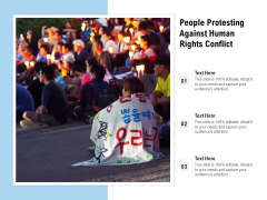 People Protesting Against Human Rights Conflict Ppt PowerPoint Presentation Styles Visual Aids PDF