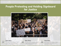 People Protesting And Holding Signboard For Justice Ppt PowerPoint Presentation Show Background PDF