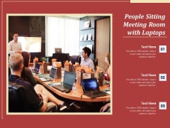 People Sitting Meeting Room With Laptops Ppt PowerPoint Presentation Professional Deck PDF