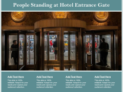 People Standing At Hotel Entrance Gate Ppt PowerPoint Presentation Rules PDF