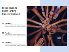People Touching Hands Forming Circle For Teamwork Ppt PowerPoint Presentation Summary Clipart Images
