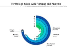 Percentage Circle With Planning And Analysis Ppt PowerPoint Presentation File Background PDF
