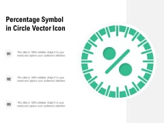 Percentage Symbol In Circle Vector Icon Ppt PowerPoint Presentation Inspiration Grid PDF