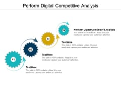 Perform Digital Competitive Analysis Ppt PowerPoint Presentation Professional Show Cpb Pdf
