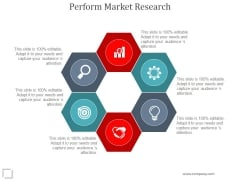 Perform Market Research Ppt PowerPoint Presentation Backgrounds