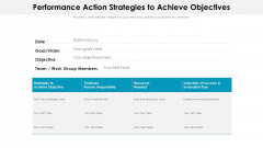 Performance Action Strategies To Achieve Objectives Ppt PowerPoint Presentation Diagram Lists PDF