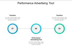Performance Advertising Tool Ppt PowerPoint Presentation Slides Templates Cpb
