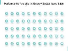 Performance Analysis In Energy Sector Icons Slide Growth Ppt PowerPoint Presentation Model Gallery