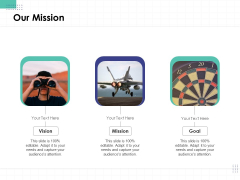 Performance Assessment Our Mission Ppt Gallery PDF