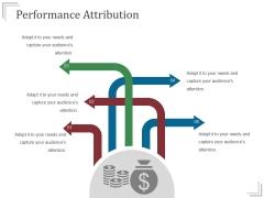 Performance Attribution Ppt PowerPoint Presentation Designs Download