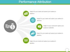 Performance Attribution Ppt Powerpoint Presentation Gallery Skills