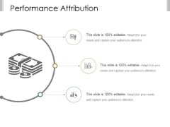 Performance Attribution Ppt PowerPoint Presentation Layouts
