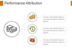 Performance Attribution Ppt PowerPoint Presentation Professional Sample