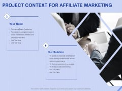 Performance Based Marketing Proposal Project Context For Affiliate Marketing Ppt Show Styles PDF