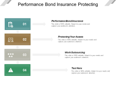 Performance Bond Insurance Protecting Your Assets Work Outsourcing Ppt PowerPoint Presentation Slides Images