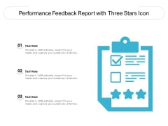 Performance Feedback Report With Three Stars Icon Ppt PowerPoint Presentation File Elements PDF