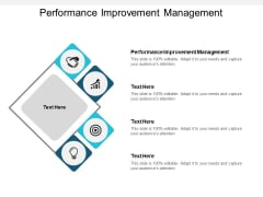 Performance Improvement Management Ppt PowerPoint Presentation Styles Visuals Cpb