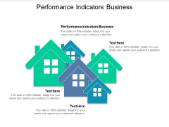 Performance Indicators Business Ppt PowerPoint Presentation Inspiration Design Templates