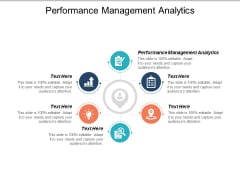Performance Management Analytics Ppt PowerPoint Presentation Ideas Designs Download Cpb