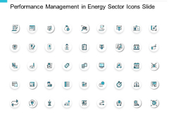 Performance Management In Energy Sector Icons Slide Growth Ppt PowerPoint Presentation Icon Picture