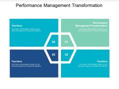 Performance Management Transformation Ppt PowerPoint Presentation Slides Show Cpb