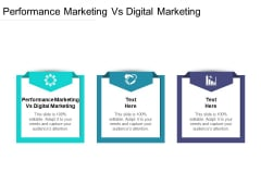 Performance Marketing Vs Digital Marketing Ppt PowerPoint Presentation Show Designs Download Cpb Pdf