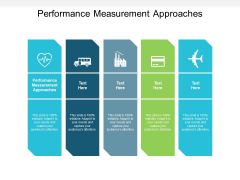 Performance Measurement Approaches Ppt PowerPoint Presentation Summary