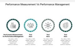 Performance Measurement Vs Performance Management Ppt PowerPoint Presentation Icon Infographics Cpb