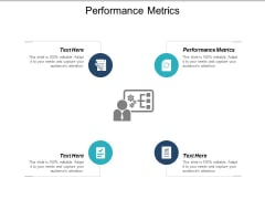 Performance Metrics Ppt PowerPoint Presentation Inspiration Elements Cpb