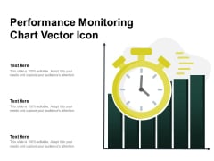 Performance Monitoring Chart Vector Icon Ppt PowerPoint Presentation Infographic Template Outline PDF