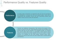 Performance Quality Vs Features Quality Ppt PowerPoint Presentation Layout