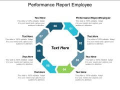 Performance Report Employee Ppt PowerPoint Presentation Show Backgrounds Cpb