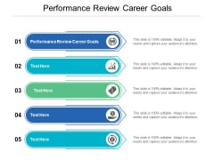 Performance Review Career Goals Ppt PowerPoint Presentation Summary Background Image Cpb