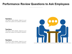 Performance Review Questions To Ask Employees Ppt PowerPoint Presentation Gallery Vector PDF