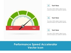 Performance Speed Accelerator Vector Icon Ppt PowerPoint Presentation Outline Background Image PDF