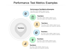 Performance Test Metrics Examples Ppt PowerPoint Presentation Pictures Layout Cpb Pdf