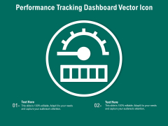 Performance Tracking Dashboard Vector Icon Ppt PowerPoint Presentation File Background Image PDF