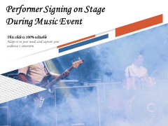 Performer Signing On Stage During Music Event Ppt PowerPoint Presentation Gallery Slide Download PDF