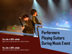 Performers Playing Guitars During Music Event Ppt PowerPoint Presentation Gallery Graphics Pictures PDF