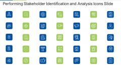 Performing Stakeholder Identification And Analysis Icons Slide Inspiration PDF