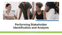 Performing Stakeholder Identification And Analysis Ppt PowerPoint Presentation Complete Deck With Slides
