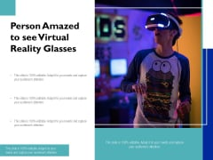 Person Amazed To See Virtual Reality Glasses Ppt PowerPoint Presentation File Show PDF