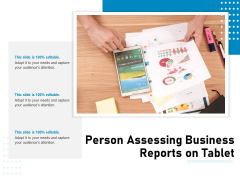 Person Assessing Business Reports On Tablet Ppt PowerPoint Presentation Summary Graphics PDF