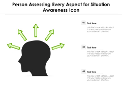 Person Assessing Every Aspect For Situation Awareness Icon Ppt PowerPoint Presentation Icon Outline PDF