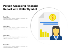 Person Assessing Financial Report With Dollar Symbol Ppt PowerPoint Presentation File Clipart PDF