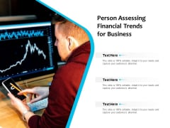 Person Assessing Financial Trends For Business Ppt PowerPoint Presentation Show Layout PDF