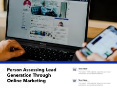 Person Assessing Lead Generation Through Online Marketing Ppt PowerPoint Presentation Icon Deck PDF