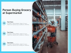 Person Buying Grocery At Supermarket Ppt PowerPoint Presentation Summary Introduction PDF